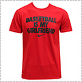 NIKE Basketball is my Girlfriends Tee 赤