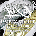 K1X Party Night
